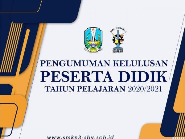 PENGUMUMAN KELULUSAN PESERTA DIDIK TAHUN PELAJARAN 2020/2021